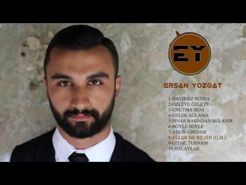 Ersan Yozgat-Eller Ne Bilsin U.H. 2017