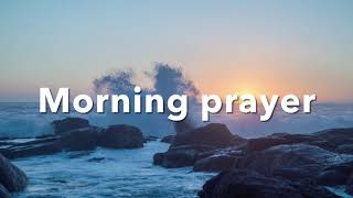 Morning Prayer To Stąrt Your Day