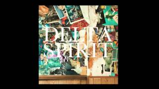"Delta Spirit - ""Money Saves"""