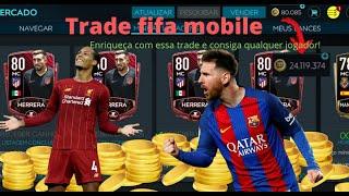 Trade FIFA Mobile 20- Lucre milhões