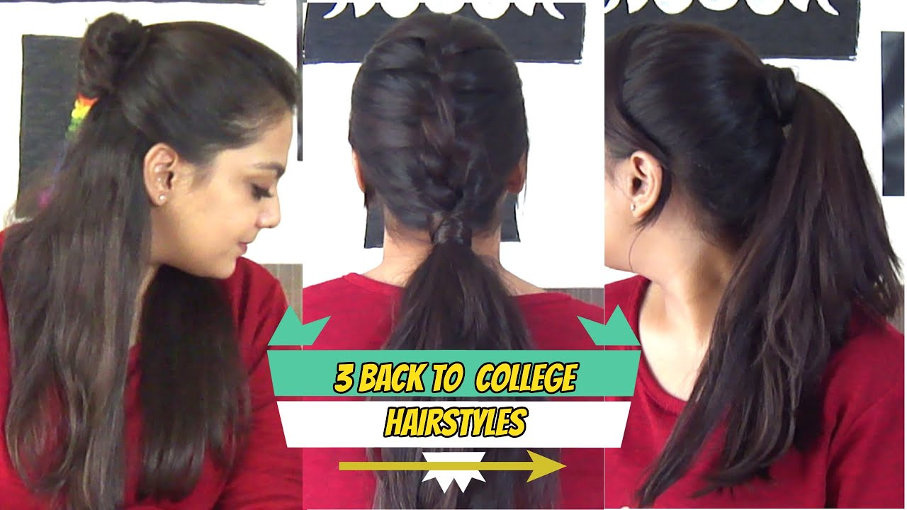 3 Back To School/College Hairstyles | Quick and Easy Hairstyles ...