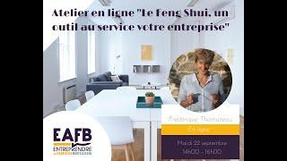 """EAFB / Atelier en ligne """"Le Feng Shui, un outil au service de votre entreprise"""""""