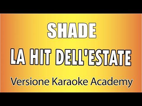 Karaoke Italiano - SHADE - LA HIT DELL&39;ESTATE