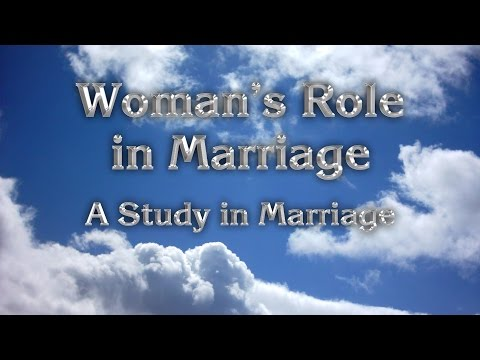 3. Woman's Role In Marriage: A Study In Marriage