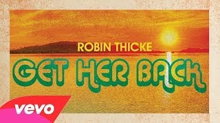 Robin Thicke Get Her Back Audio