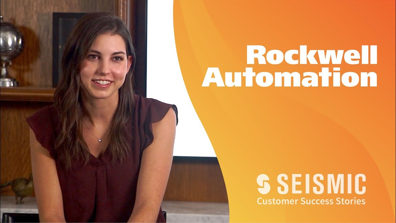 Rockwell Automation - Seismic Customer Success Stories