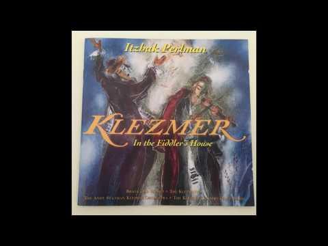 Der heyser Bulgar - The Klezmer Conservatory Band & Itzkhak Perlman יצחק פרלמן - כליזמר