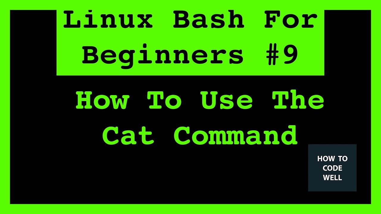 Linux Tutorial 9 How To Use The Cat Command