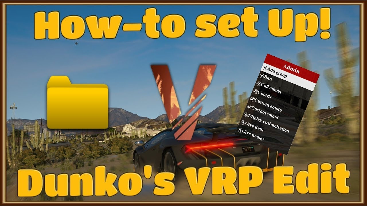 How to Set-Up Dunko's VRP Edit!