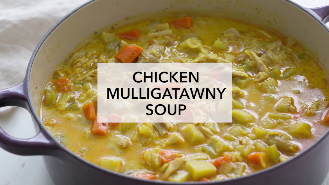 Chicken Mulligatawny Soup Youtube