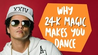 Why Bruno Mars' '24k Magic' Makes You Dance