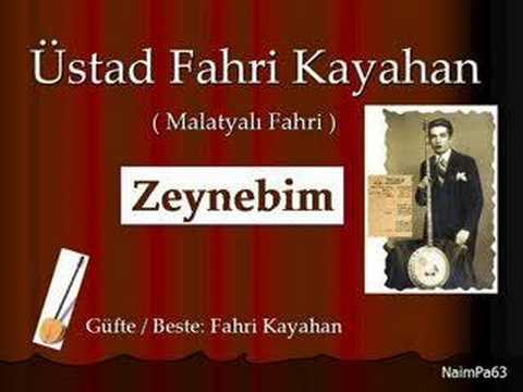 Fahri Kayahan / Zeynebim