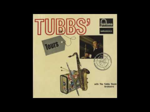The Tubby Hayes Orchestra - Tubbs' Tours (1964)