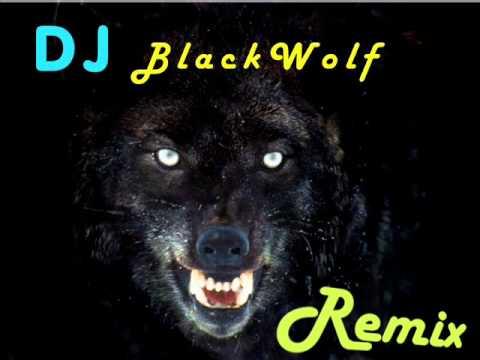 DJ BlackWolf Remixxx    2013