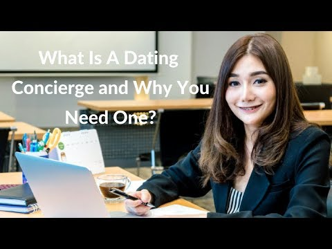What Is A Dating Conciege?