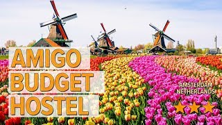 Amigo Budget Hostel hotel review Hotels in Amsterdam Netherlands Hotels