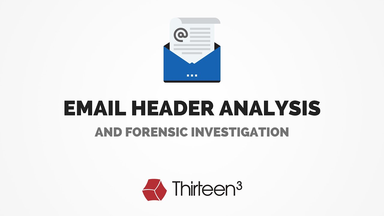 Email Header Analysis And Forensic Investigation Youtube