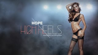 HOPE HIGH HEELS - Desfile