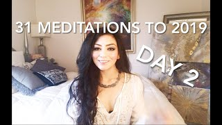 31 MEDITATIONS to 2019 - Day 2- Chakra Clearing