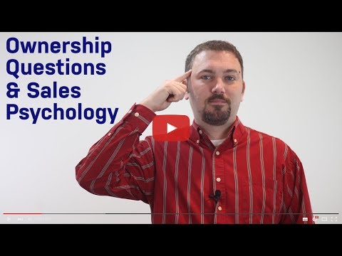 Ownership Questions And Sales Psychology