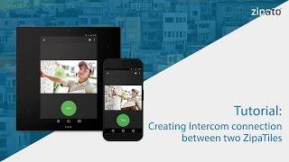 Tutorial: Creating Intercom connection between two ZipaTiles  pt.2
