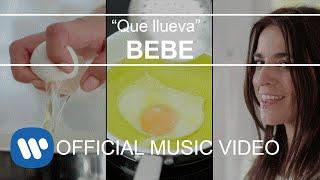 Смотреть клип Bebe - Que Llueva