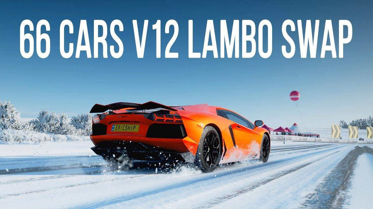 Forza Horizon 4 - ALL 66 CARS YOU CAN LAMBO V12 ENGINE SWAP!