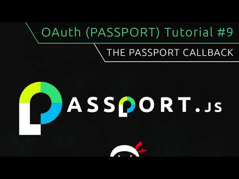 OAuth (Passport.js) Tutorial #9 - Passport Callback Function thumbnail