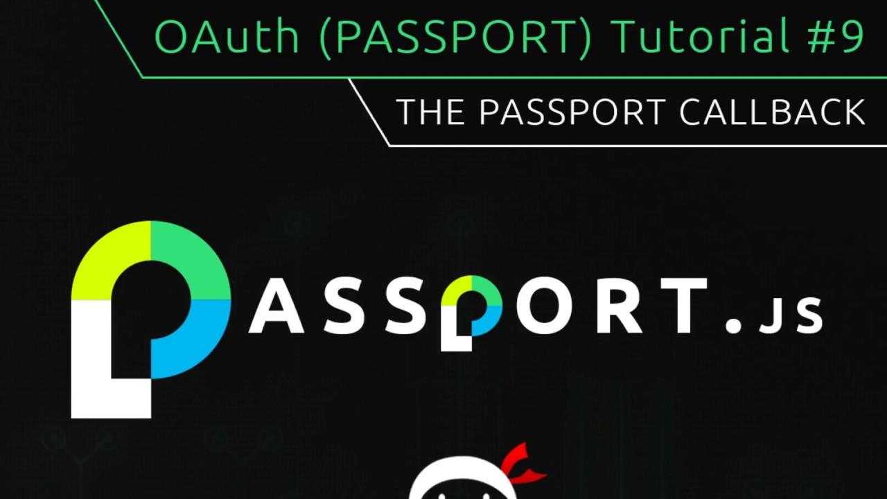 OAuth (Passport js) Tutorial #9 - Passport Callback Function