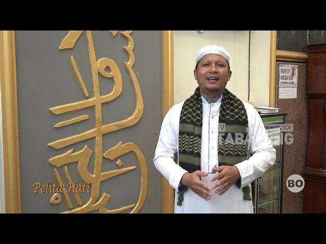 Pelita Hati Ramadhan Ust Marhadi - Kesempatan Emas Gapai Ampunan Dosa