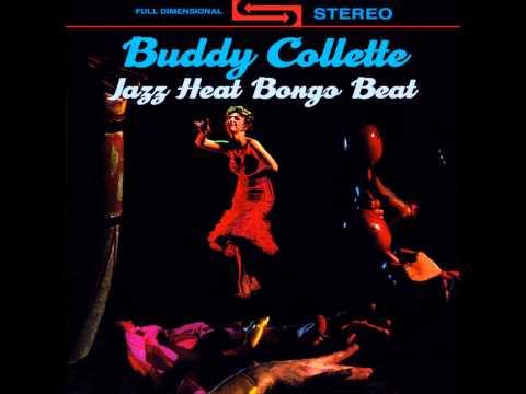 Buddy Collette - Jazz Heat Bongo Beat