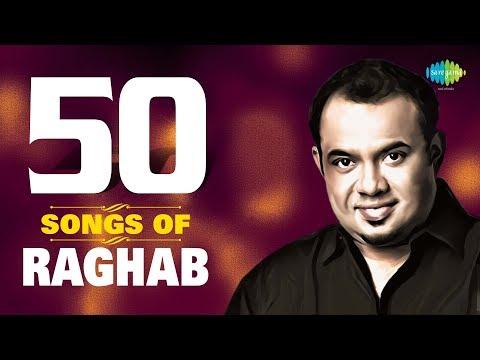 50 Songs Of Raghab | ৫০ সংস অফ রাঘব | HD Songs | One Stop Audio Jukebox