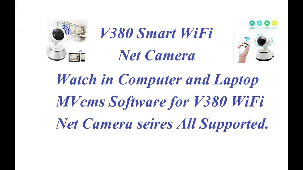 MVCMS Lite Software for V380 WiFi Smart Net Camera | Watch on PC or Laptop  Over Internet |