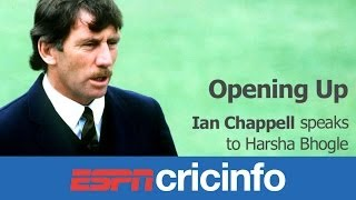Ian Chappell Part 1: Great captains don't crave the job | Opening Up