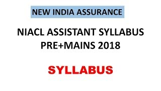 NIACL ASSISTANT EXAM SYLLABUS 2018 PRE AND MAINS SYLLABUS IN DETAILS HINDI