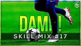 Insane Football Skills 2017 - Skill Mix #17 | 1080p | HD