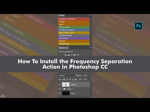 How To Install The Frequency Separation Action In Photoshop CC