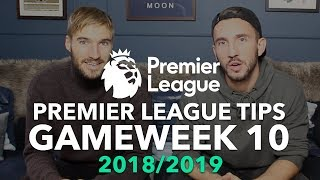 Premier League Tips - Gameweek 10 - 2018/2019