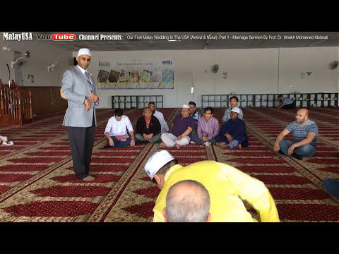 Our First Malay Wedding In USA (Amirul & Nurul): P1 - Marriage Sermon By Dr. Sheikh Mohamed Abdelati