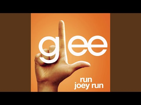 Run Joey Run (Glee Cast Version feat. Jonathan Groff)