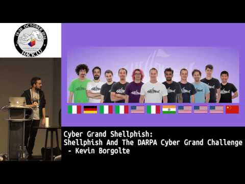 Hack.lu 2016 Cyber Grand Shellphish: Shellphish and the DARPA Cyber Grand Challenge
