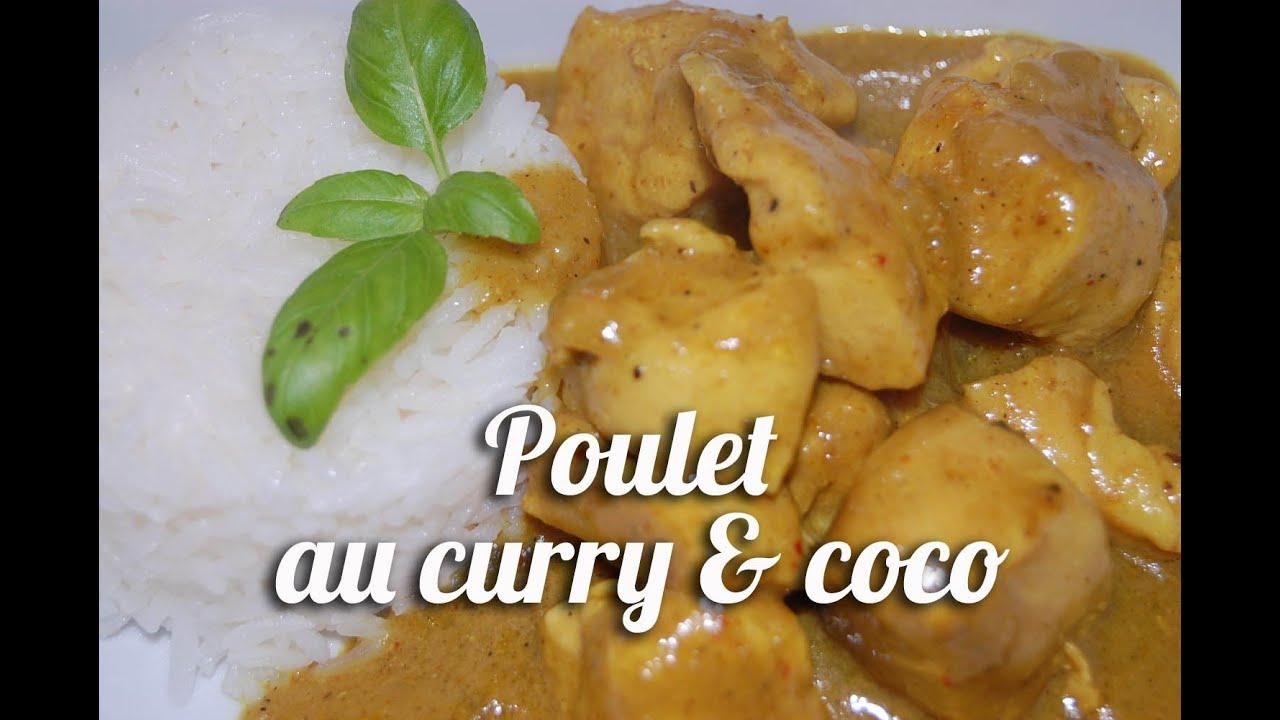 recette poulet au curry et coco youtube. Black Bedroom Furniture Sets. Home Design Ideas