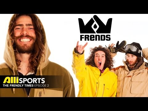 The Frendly Times Ep. 2 with the Frends Snowboard Crew - Danny Davis, Jack Mitrani and more