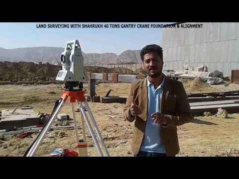 LAND SURVEY FOUNDATION & ALIGNMENT FOR 40 TONS GANTRY CRANE