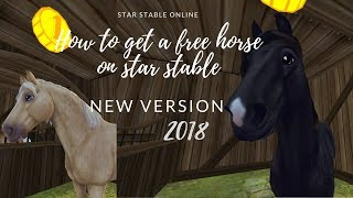 How to get a free horse *new version 2018* | Star Stable Online