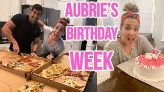Aubrie's Birthday Week.. The Sweet Life Ep. 10