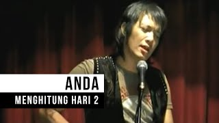 Download Anda - Menghitung Hari 2 (Official Music Video)