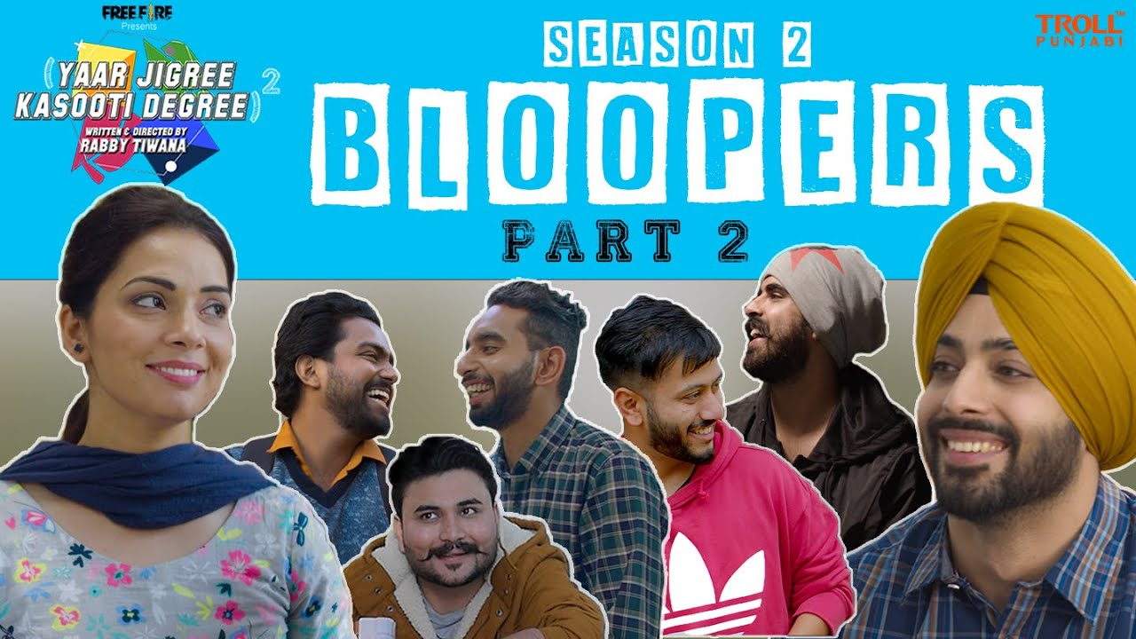 Yaar Jigree Kasooti Degree Season 2 Bloopers - Part 2 | Troll Punjabi | Latest Punjabi Video 2021