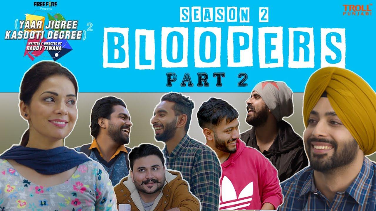 Yaar Jigree Kasooti Degree Season 2 Bloopers - Part 2 | Troll Punjabi | Latest Punjabi Video 2021