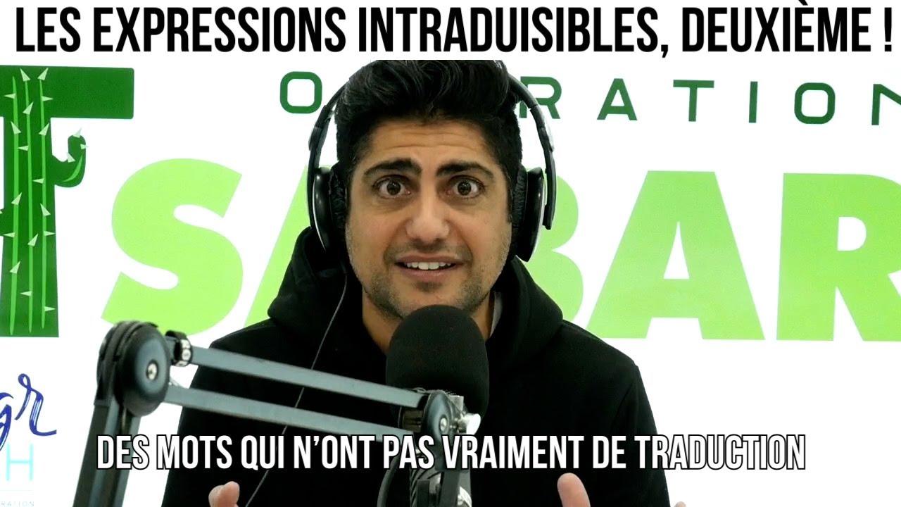 Les expressions intraduisibles, deuxième ! - Opération Tsabar #44